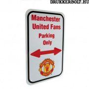 Manchester United szurkolói parkoló tábla - eredeti, hivatalos klubtermék
