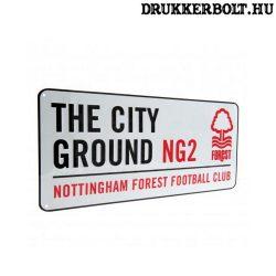 Nottingham Forest utcanévtábla - eredeti Nottingham Forest tábla