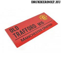 Manchester United FC utca névtábla - eredeti, hivatalos klubtermék