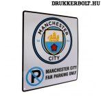 Manchester City szurkolói parkoló tábla - eredeti, hivatalos klubtermék