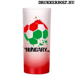 Magyarország felespohár - kupicás pohár Magyarország szurkolóknak
